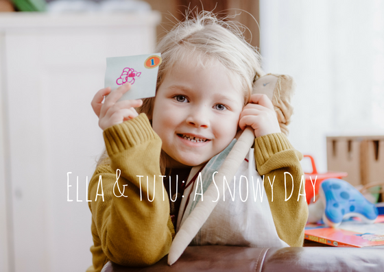 Read more about the article Ella & Tutu – A Snowy Day