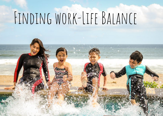 Making Quality Time for your Family Life : Work-Life Balance Tips