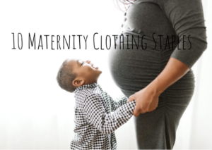 10 Maternity Clothing Staples – Pittsburgh Maternity Photographer
