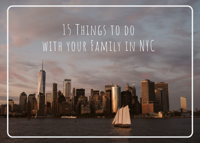 15 Things to do with your Family in New York City