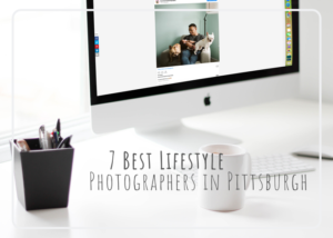 7 Best Lifestyle Photographers in Pittsburgh – Laura Mares Photography
