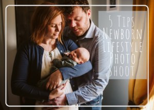 5 Tips for an Amazing Newborn Lifestyle Photo Shoot