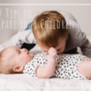 7 Tips to Prepare Your Children for Your Family Photo Session