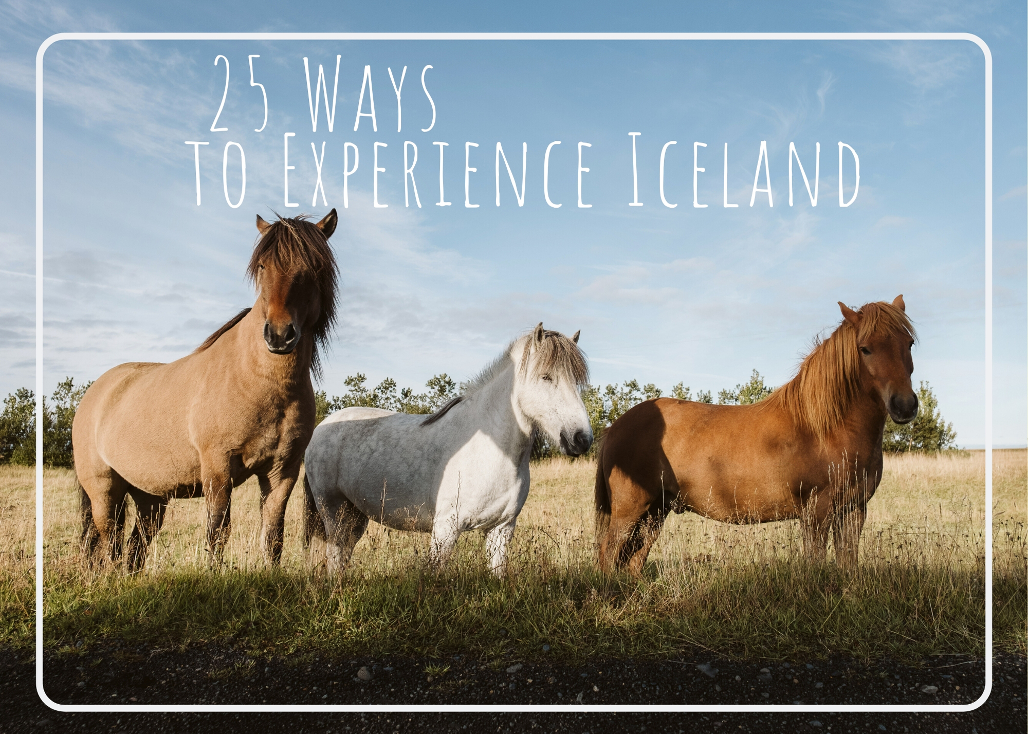 25 Ways to Experience Iceland