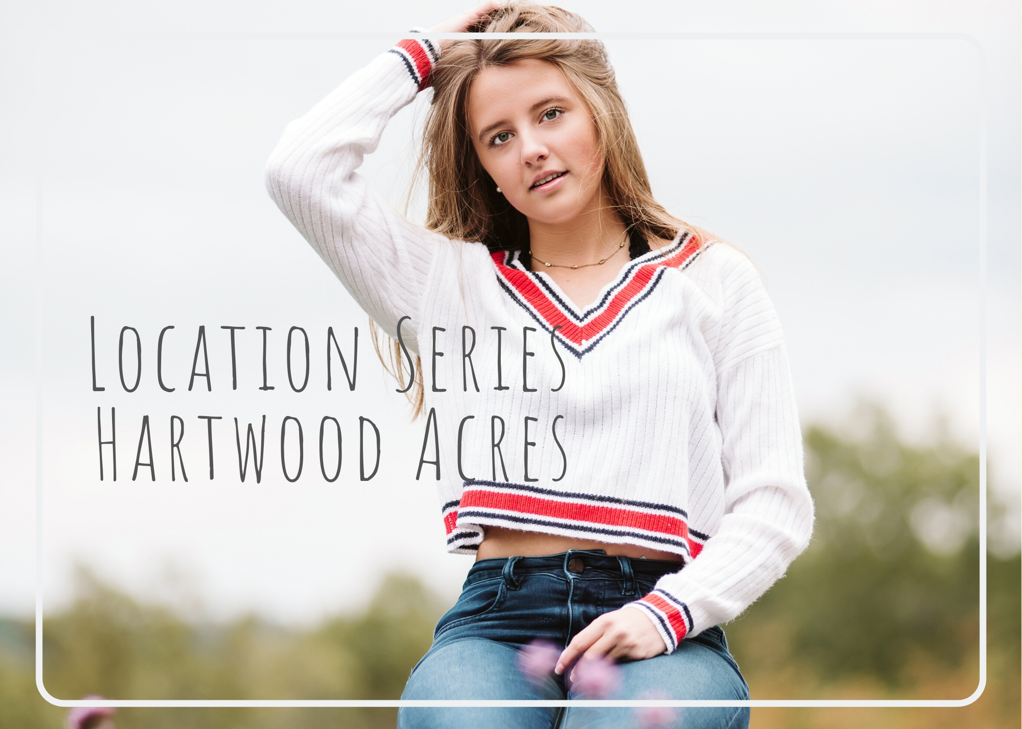 Senior Location Series: Hartwood Acres