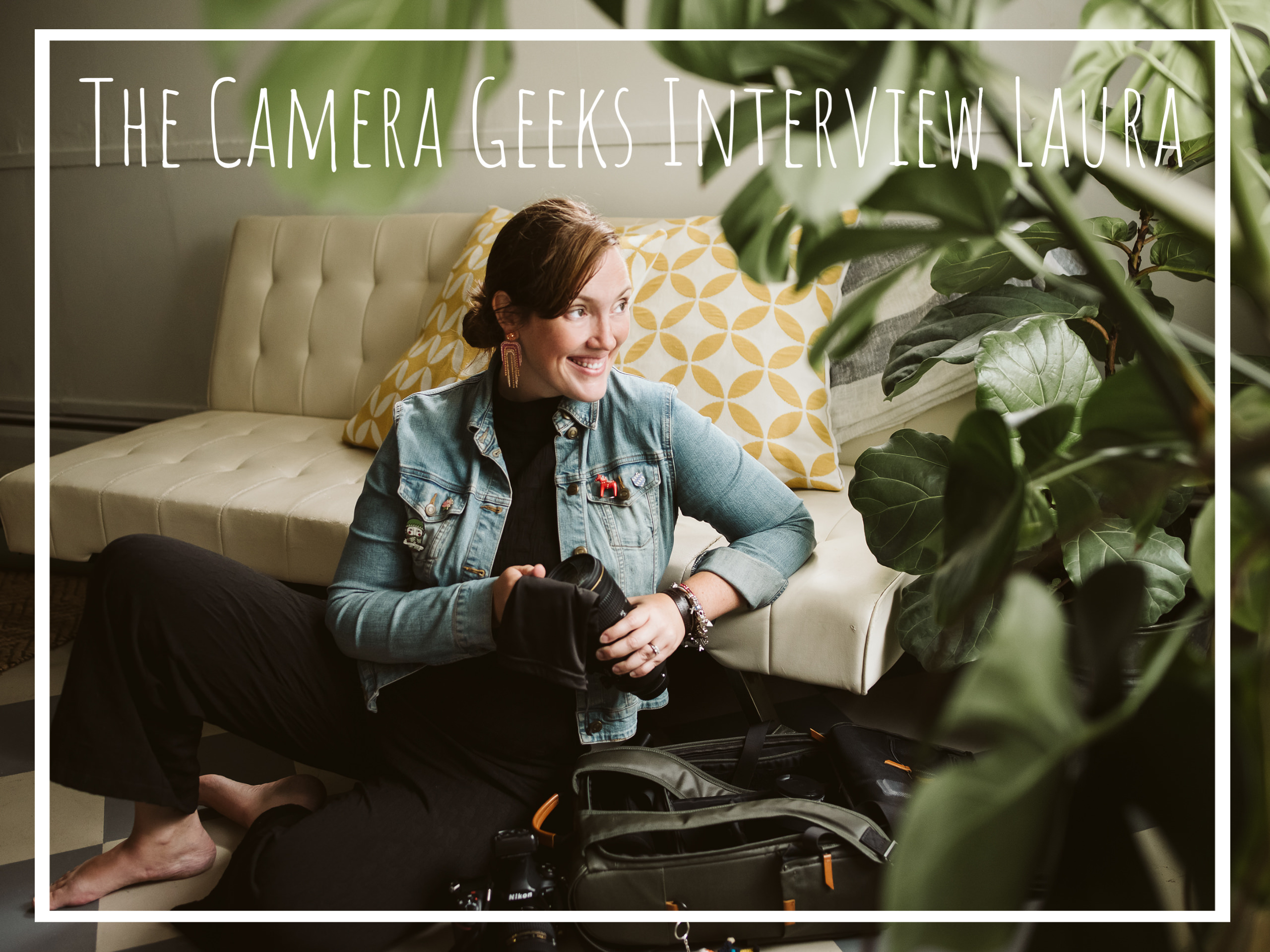 Laura's Interview with Camera Geeks