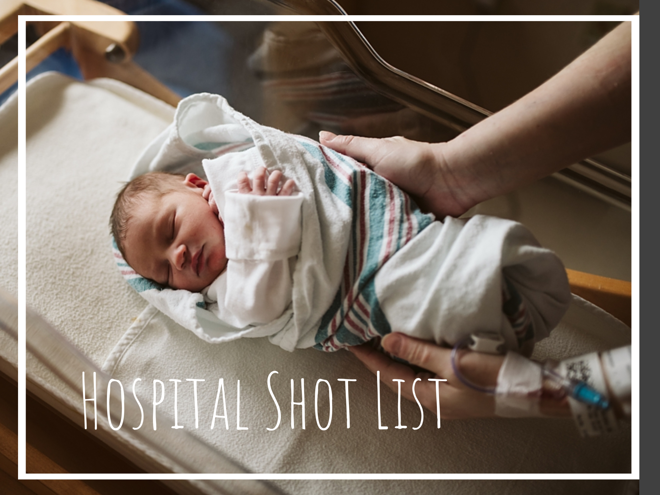 Essential Newborn Photos to Take at the Hospital