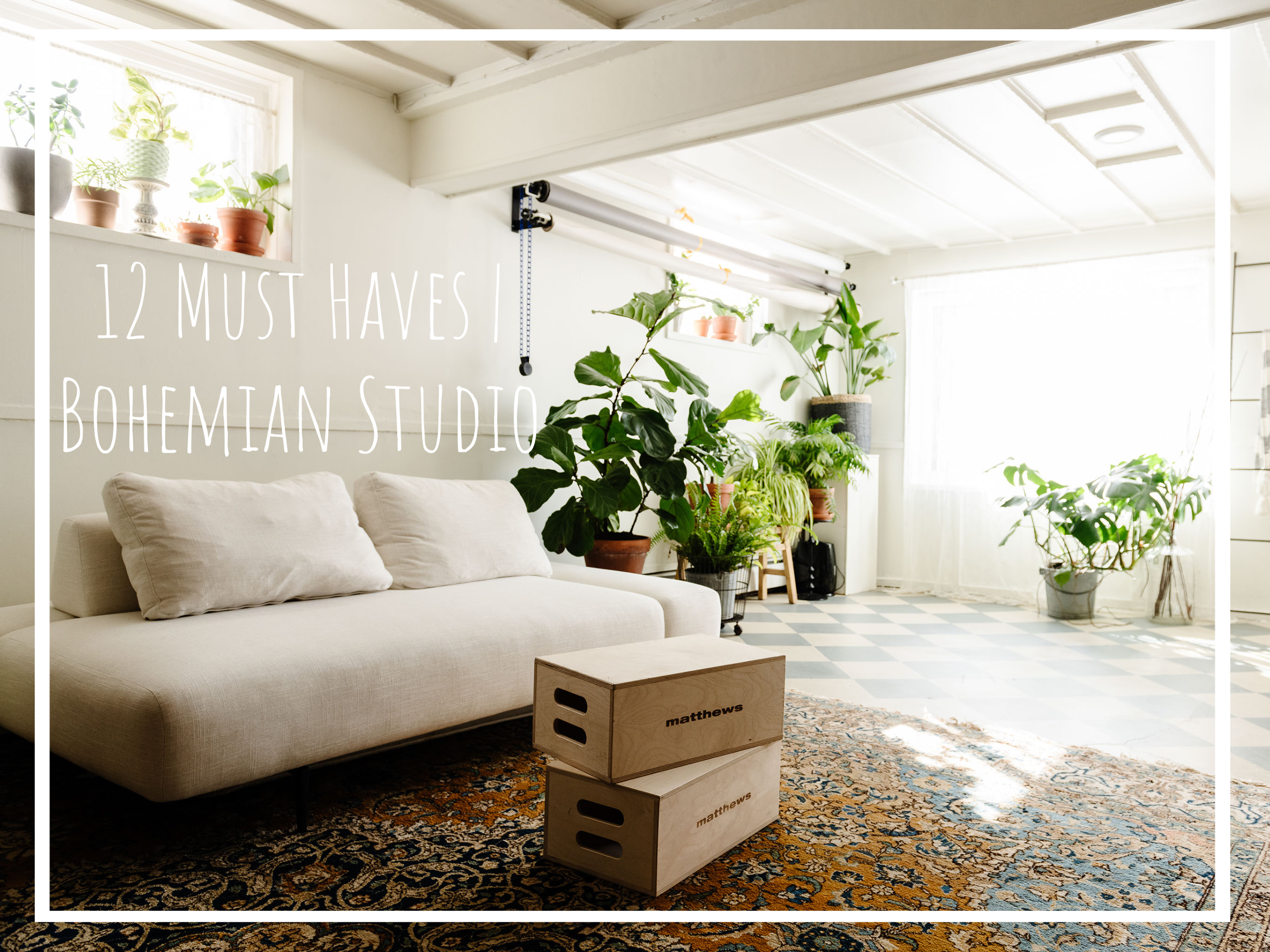 12 Must Haves for Your Bohemian Studio