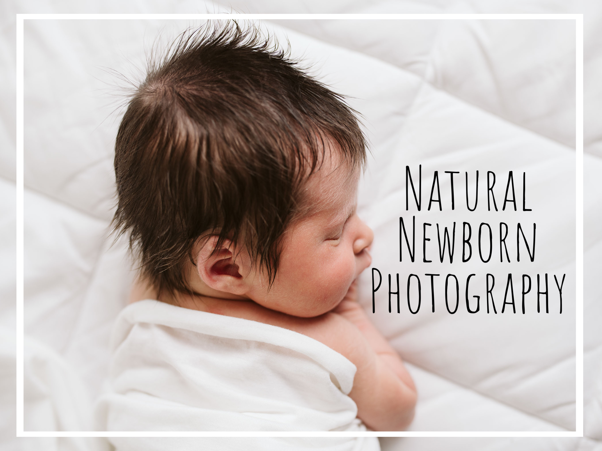 Classic, Simple, Natural Newborn Photography