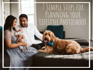 Read more about the article 7 Simple Steps for Planning your Lifestyle Photoshoot