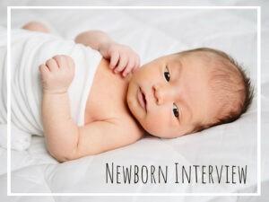 Newborn Interview – Pittsburgh Newborn Photographer