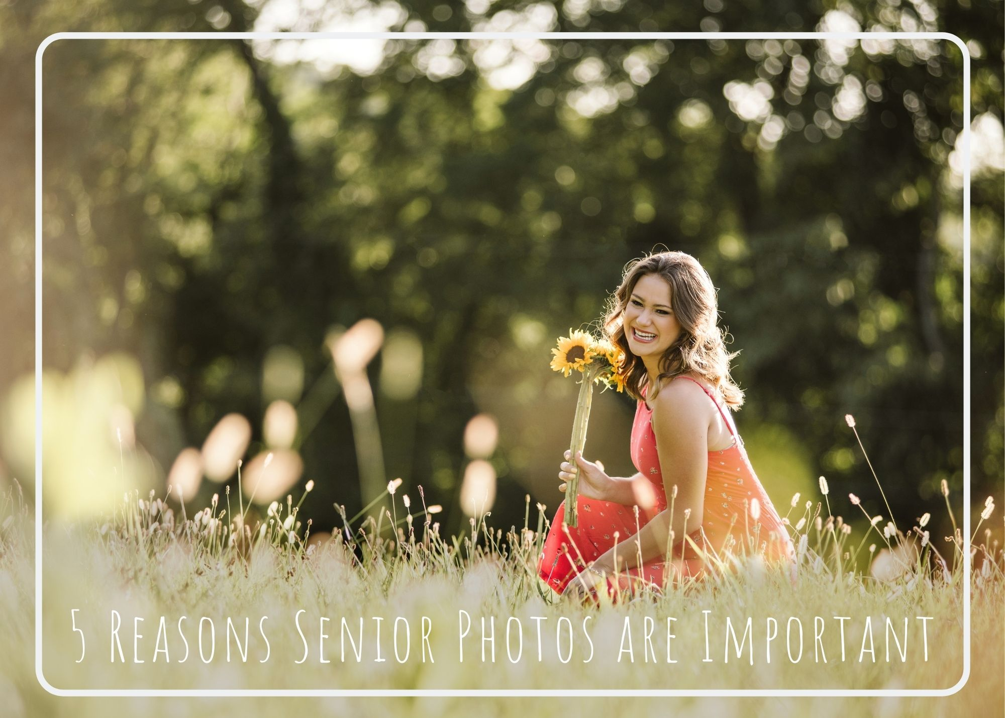Read more about the article 5 Reasons Senior Photos are Important